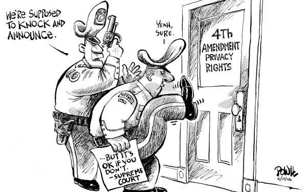 The Evolving Destruction of Fourth Amendments Rights