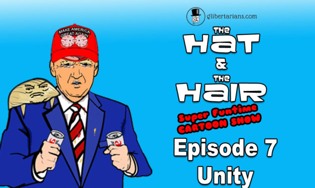 The Hat and The Hair-Animated Episode 7: Unity