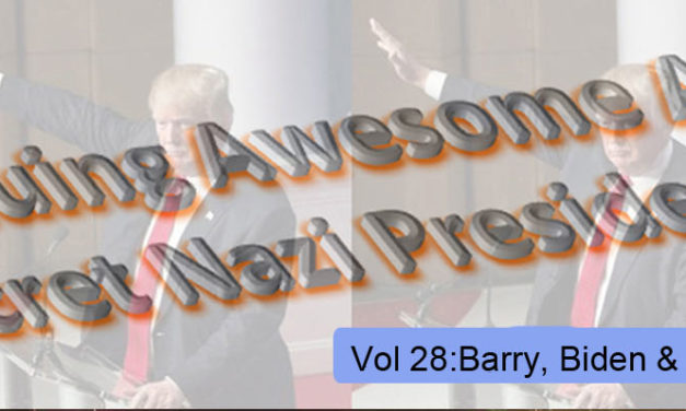 THE CONTINUING AWESOME ADVENTURES OF SECRET NAZI PRESIDENT!!11!1! – Vol. 28: Barry, Biden & J-Z